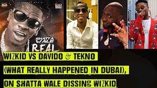 Wizkid Vs Davido & Tekno (Why They Fought In Dubai), On Shatta Wale Dissing Wizkid