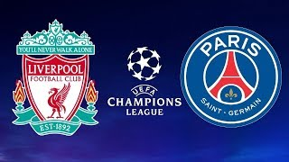Liverpool vs PSG Full Match - UEFA Champions League 2018/19 [UCL] - Gameplay
