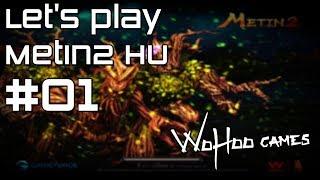 Let's play Metin2.HU #01 | Az új szerver felfedezése
