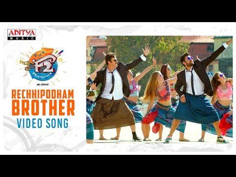 Xxx Mp4 Rechhipodham Brother Video Song F2 Video Songs Venkatesh Varun Tej Anil Ravipudi DSP 3gp Sex