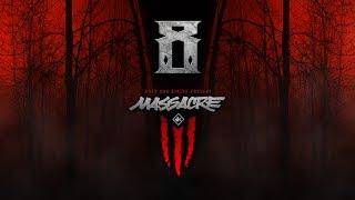 KOTD - #MASSacre3 -  Announcement #8