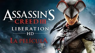 Assassin's Creed 3 Liberation HD Película completa en Español (Full movie)