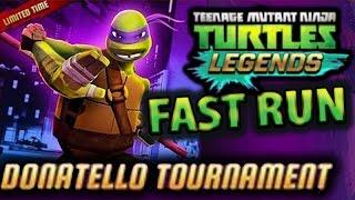 Donatello Tournament Fast PVP Run #TNMT Legends 20