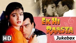 Ek Hi Raasta [1993] | Ajay Devgan - Raveena Tandon | Bollywood 90's Hit Songs {HD}