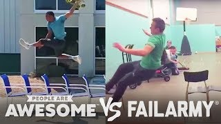 People Are Awesome Vs. FailArmy   2019 Ep. 1