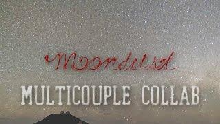 ϟ Moondust || Multicouples Collab