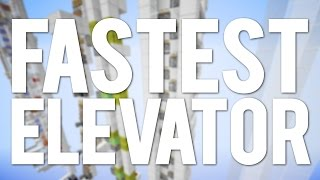 What is the Fastest Elevator in Minecraft?