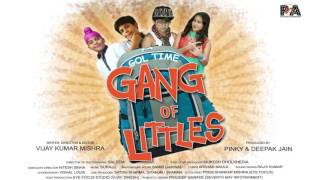 GOL TIME , Gang Of Littles  POSTER KA MOTION by Seventh May Infotainment