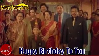 Happy Birthday To You_Nepali Movie Songs