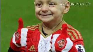 RIP Bradley Lowery - HIS Fight 2011-2017