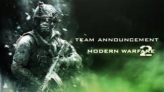 Team Announcement #5 [MW2 Farewell Tournament]