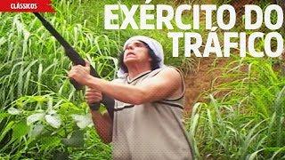 Exercito do Trafico | Agência Puta Ideia