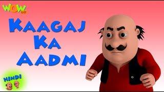 Kaagaj Ka Aadmi  - Motu Patlu in Hindi - 3D Animation Cartoon - As on Nickelodeon