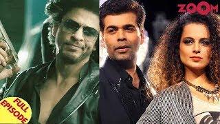 Shah Rukh Khan opts out of the Don Franchise? |  Karan Johar opens door for Kangana? & more
