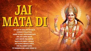 Jai Mata Di | Mata Ke Bhajans & Aarti Songs | Bhakti Songs