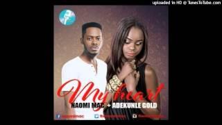 Naomi Mac - My Heart [Official Audio] ft Adekunle Gold