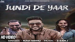 Jundi De yaar| ( Full HD)  | Navi Sidhu |  New Punjabi Songs 2016 | Latest Punjabi Songs 2016
