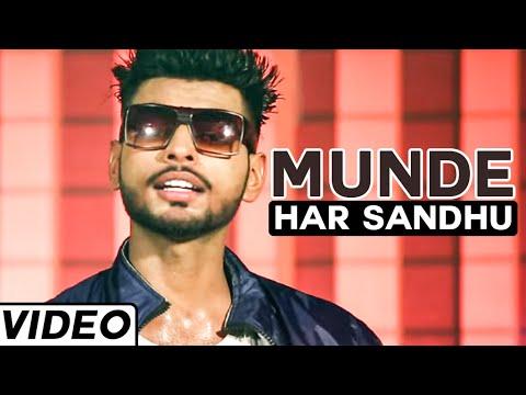 Munde Song Official Video By Har Sandhu | Super Hit Punjabi Song