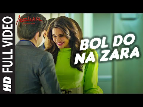 Xxx Mp4 BOL DO NA ZARA Full Video Song AZHAR Emraan Hashmi Nargis Fakhri Armaan Malik Amaal Mallik 3gp Sex