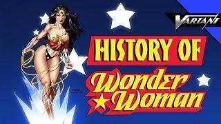 History Of Wonder Woman!