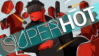 Super Hot VR | I'M IN THE MATRIX B*TCH! (Oculus Rift VR + Touch Gameplay)