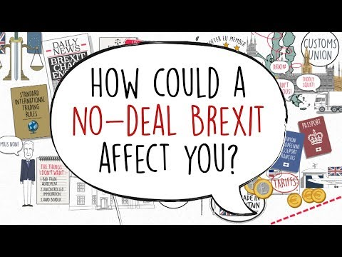 What could a no deal Brexit actually mean for YOU