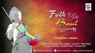 Folk & Baul | Audio Jukebox Compilation | Asha Audio