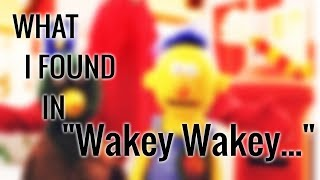 "What I found in ""Wakey Wakey..."" - DHMIS video"