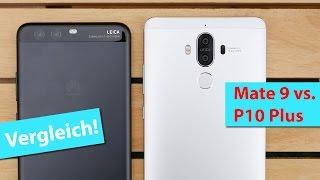 Vergleich: Huawei P10 Plus vs. Mate 9   deutsch