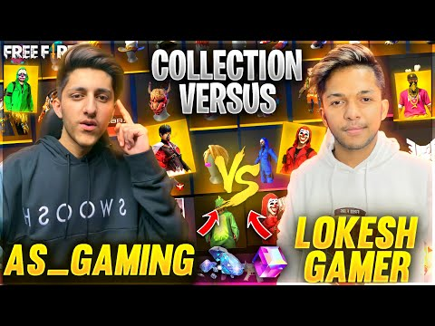 A s Gaming Vs Lokesh Gamer😍 Richest Collection Versus In Free Fire 🔥 Garena Free Fire