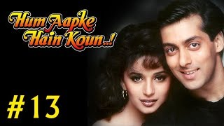 Hum Aapke Hain Koun Full Movie | (Part 13/17) | Salman Khan, Madhuri | New Released Full Hindi Movie