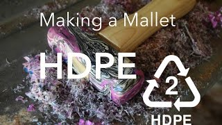 Making a Mallet from HDPE - Knives&Stuff