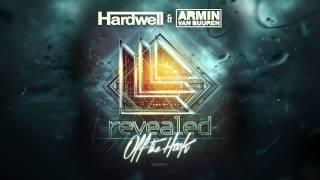 Hardwell & Armin van Buuren - Off The Hook [OUT NOW!]