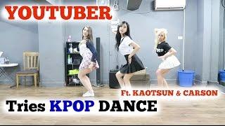 YOUTUBER TRIES KPOP DANCE Ft. Kaotsun & Carson | Sunnydahye