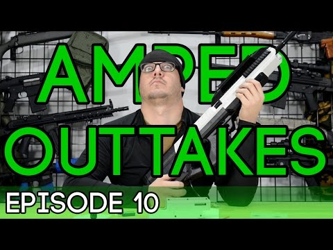 Amped Outtakes - Episode 10