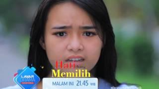"""RCTI Promo Layar Drama Indonesia """"HATI YANG MEMILIH"""" Episode 15"""