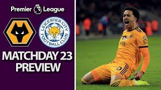 Wolves v. Leicester City | PREMIER LEAGUE MATCH PREVIEW | 1/19/19 | NBC Sports