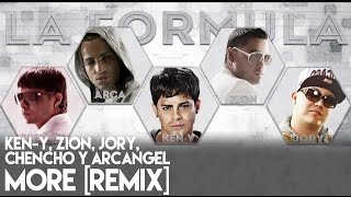 Zion, Ken-Y, Chencho, Arcangel - More ft. Jory (Remix) [Official Audio]
