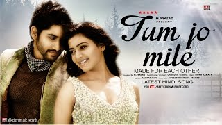TUM JO MILE BY MONA KAMAT | CHANDRA SURYA | LATEST HINDI SONG 2017 | AFFECTION MUSIC RECORDS