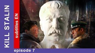 Kill Stalin - Episode 7. Russian TV Series. StarMedia. Military Drama. English Subtitles