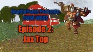 Farm Wars Episode 2 - Jax Top - 2 Auto Burst Combo