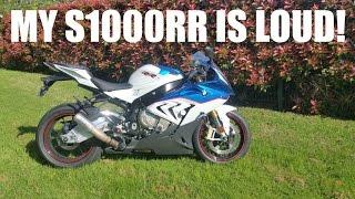 MY BMW S1000RR IS LOUD!