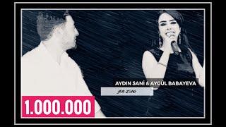 Aydın Sani & Aygül / BİR ZƏNG / 2018
