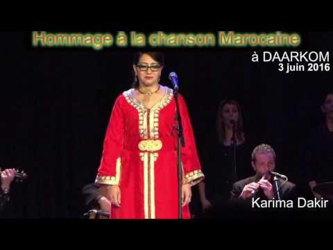 Hommage à la chanson Marocaine avec Karima Dakir