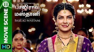 Priyanka Chopra Tamil movie Scene | Bajirao Mastani