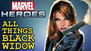 Marvel Heroes: All things Black Widow - Skills, Powers, Ultimate Power, Costumes and gameplay!