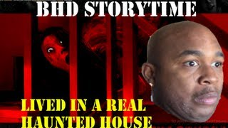 ★★ BHD Storytime #6 - Almost Burned Alive In a Haunted House (w/ BlastphamousHD )