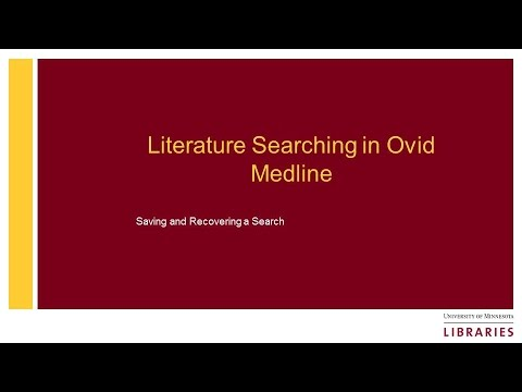 Literature Searching in Ovid Medline: Saving and Retrieving a Search
