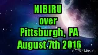 NIBIRU over Pittsburgh, Pa August 7th 2016