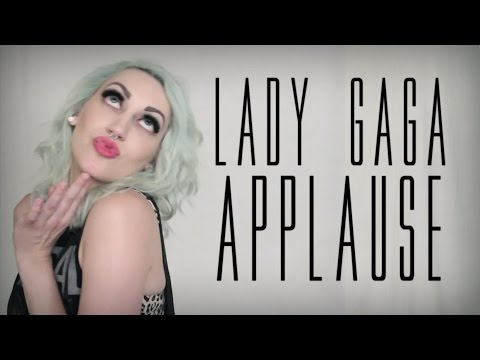 Lady Gaga Applause Cover By The Animal In Me